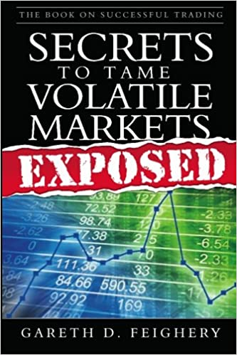 The Book on Successful Trading: Secrets to Tame Volatile ...