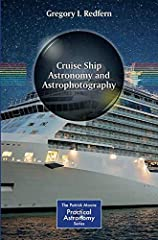 Enrich your next sea vacation with this fun how-to guide to observing and doing astrophotography on water. Collecting together the author's five decades of astrophotography and teaching experience, this book shares all the practical in...