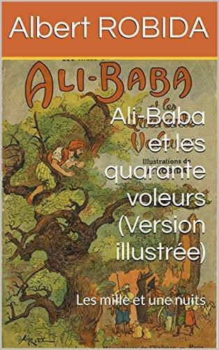 ali-baba-et-les-quarante-voleurs-version-illustree-les-mille-et-une-nuits-french-edition
