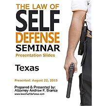 Law of Self Defense Seminar: Texas: Dallas TX: August 22, 2015