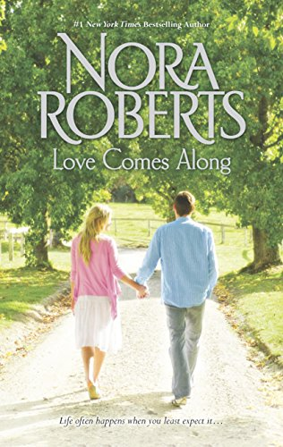 Love Comes Along: An Anthology (The Best Mistake Nora Roberts)