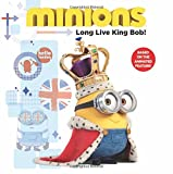 img - for Minions: Long Live King Bob! book / textbook / text book