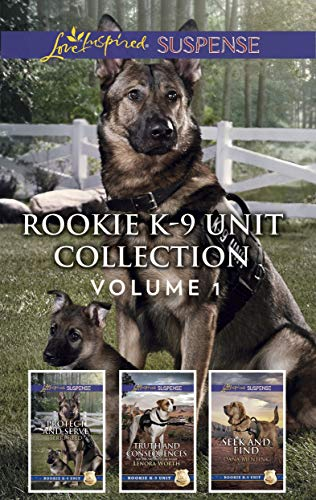 - Rookie K-9 Unit Collection Volume 1: An Anthology