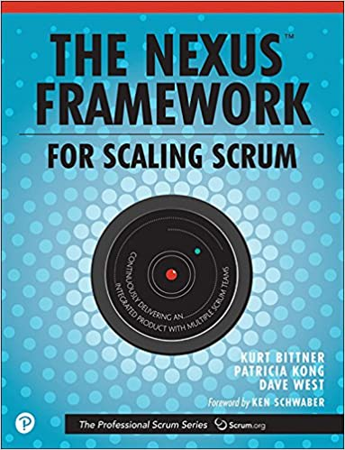 The nexus framework for scaling scrum continuously delivering an the nexus framework for scaling scrum continuously delivering an integrated product with multiple scrum teams 1st edition kindle edition fandeluxe Images