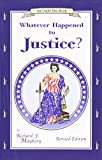 img - for Whatever Happened to Justice? (An Uncle Eric Book) book / textbook / text book