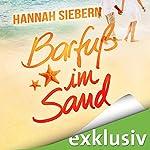 Barfuß im Sand (Barfuß 2) | Hannah Siebern