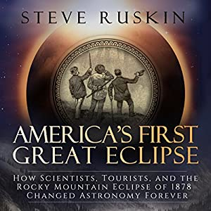 America's First Great Eclipse Audiobook