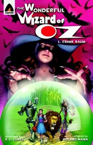 the-wonderful-wizard-of-oz-the-graphic-novel-campfire-graphic-novels