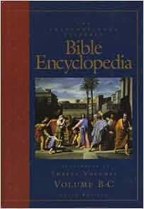 The International Standard Bible Encyclopedia