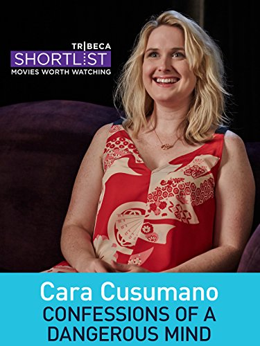 Cara Cusumano: Confessions of a Dangerous Mind