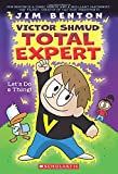 Let's Do A Thing! (Victor Shmud, Total Expert #1)