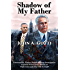 Shadow of My Father