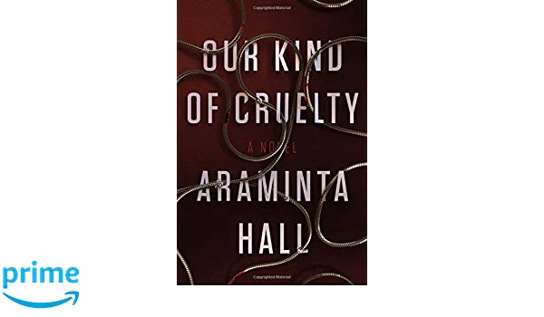 Our Kind of Cruelty: Amazon.es: Araminta Hall: Libros en ...