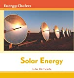 Solar Energy, Julie Richards, 0761444270