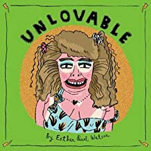[ Unlovable, Vol. 3 BY Watson, Esther Pearl ( Author ) ] { Hardcover } 2014
