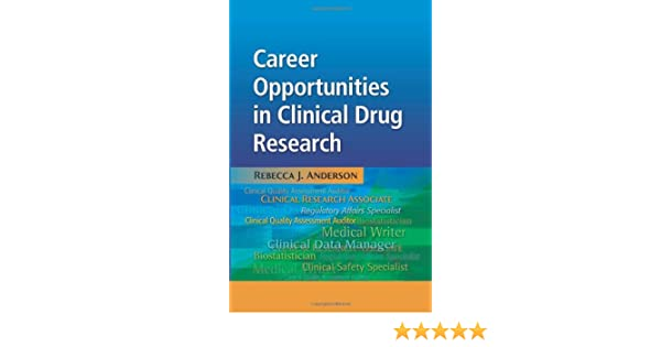 Career Opportunities in Clinical Drug Research: Rebecca J Anderson ...