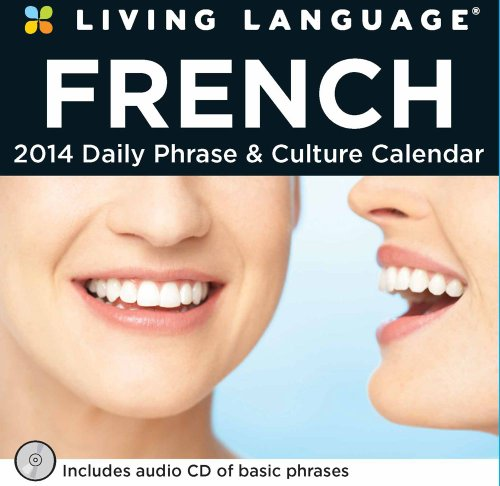 Living Language: French 2014 Day-to-Day Calendar: Daily Phrase & Culture Calendar by Andrews McMeel Publishing