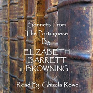 Elizabeth Barrett Browning: Sonnets from the Portuguese Audiobook