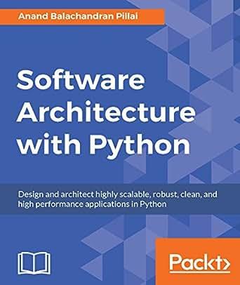 Software Architecture with Python eBook: Anand Balachandran Pillai