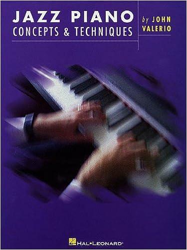 Jazz Piano Concepts & Techniques: Valerio John
