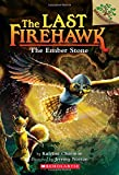 img - for The Ember Stone: A Branches Book (The Last Firehawk #1) book / textbook / text book