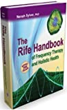 The Rife Handbook of Frequency Therapy and Holistic Health by Nenah Sylver PhD (2011-05-03)