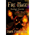 Fire Mage (An Epic Fantasy Adventure Series) (Blacklight Chronicles Book 1)