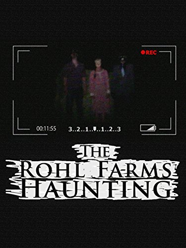 The Rohl Farms Haunting]()