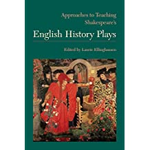 Approaches to Teaching Shakespeare's English History Plays