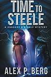 Time to Steele (Daggers & Steele) (Volume 3)