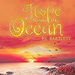 Hope from the Ocean | P. S. Bartlett