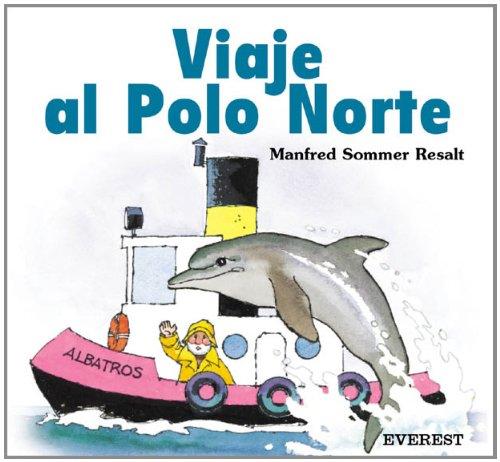 Viaje al Polo Norte (Estrella): Amazon.es: Sommer Resalt Manfred ...