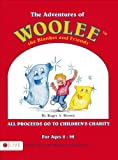 The Adventures of Woolee the Blanket and Friends, Roger A. Brown, 1630635391