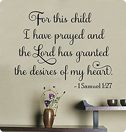 Amazoncom 29 For This Child I Have Prayed And The Lord Had