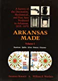 Arkansas Made, Swannee Bennett and William B. Worthen, 1557281394