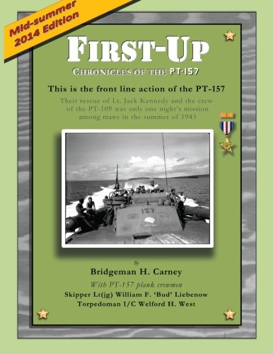First Up: Chronicles of the PT-157: Rendova and Lever Harbor, July-August 1943