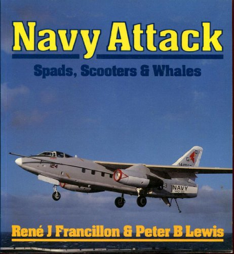 Navy Attack: Spads, Scooters and Whales (Osprey Colour Series)