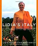 Lidias Italy: 140 Simple and Delicious Recipes from the Ten Places in Italy Lidia Loves Most