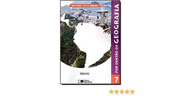 Por Dentro da Geografia. 7º Ano Em Portuguese do Brasil: Amazon.es: Ribeiro Wagner: Libros