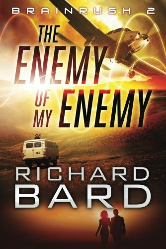 Book cover image for The Enemy of My Enemy (Brainrush 2)