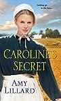 Caroline's Secret (Wells Landing Series Book 1)