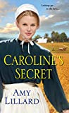 Caroline's Secret (Wells Landing Series Book 1)