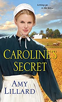 Caroline's Secret (Wells Landing Series Book 1) by [Lillard, Amy]