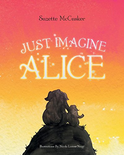 Just Imagine Alice ()