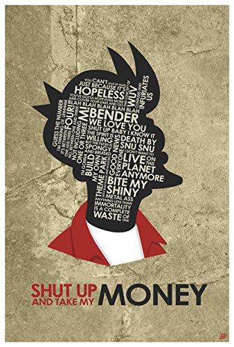Fry,Shut UP and TAKE My Money Word Art Print Poster (12