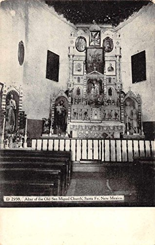 Santa Fe New Mexico view of altar of Old San Miguel Church antique pc Z28372