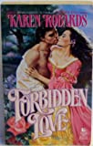 Forbidden Love, Karen Robards, 0843929200