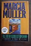 Till the Butchers Cut Him Down, Marcia Muller, 0892964553