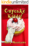 Cupcake Kitty (Magical Cool Cats series Book 6)