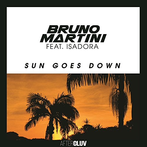 Sun Goes Down [feat. Isadora]
